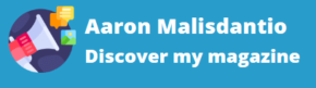 Aaron Malisdantio : Discover my magazine on the internet